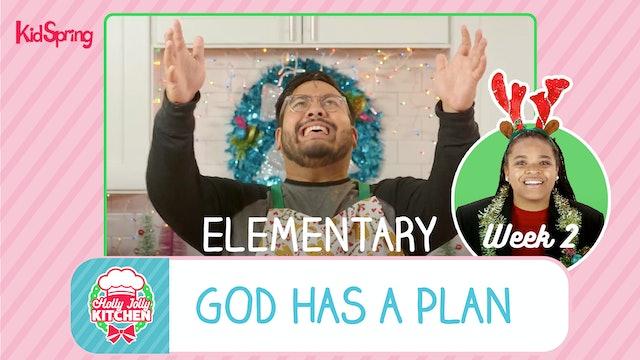 Holly Jolly Kitchen | Elementary Week 2 | God Has a Plan