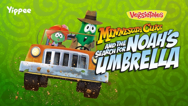 Minnesota Cuke and The Search For Noah's Umbrella