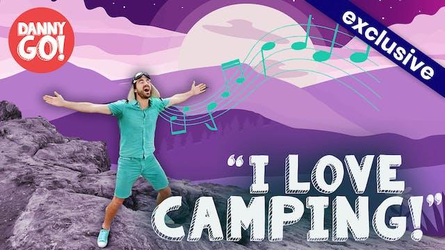 """I Love Camping!"" Song"