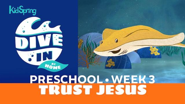 Week 3: Trust Jesus