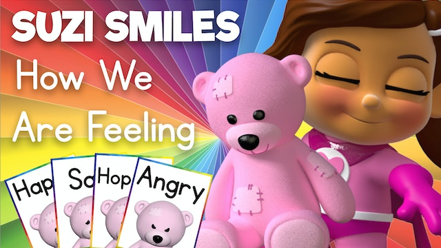 Learn about How We Are Feeling with Suzi Smiles