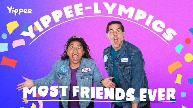 Yippee-lympics: Most Friends Ever!