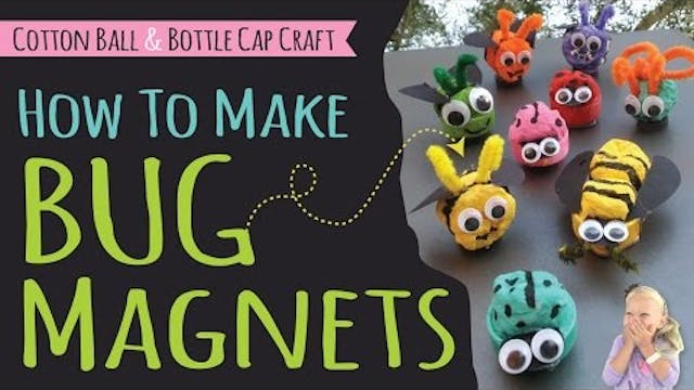 How to Make Bug Magnets for Kids | La...