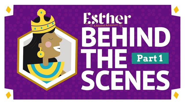 Esther: Behind The Scenes Part 1