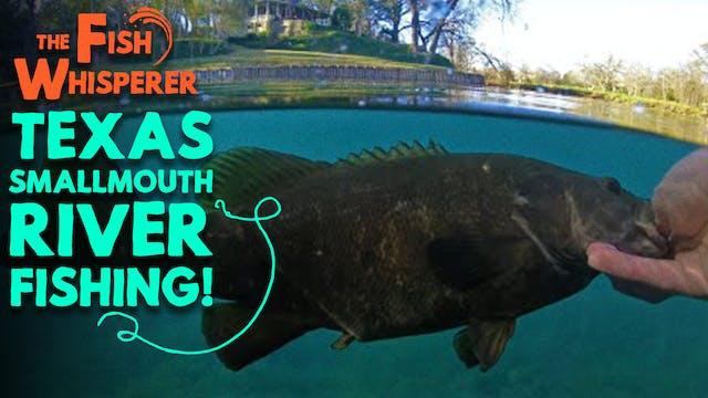 Texas Smallmouth River Fishing!