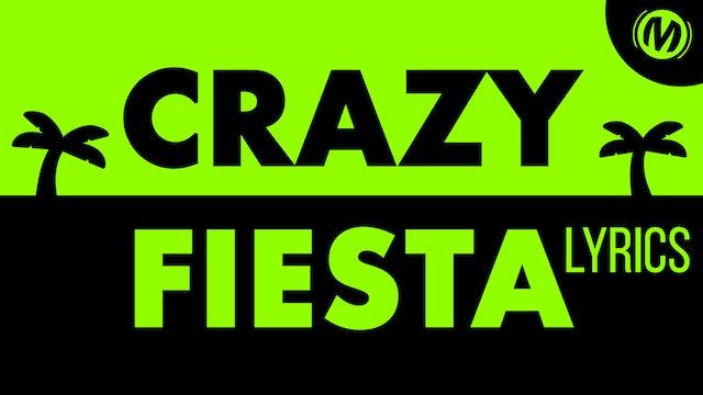 Lyrics Video | 04 | Crazy fiesta