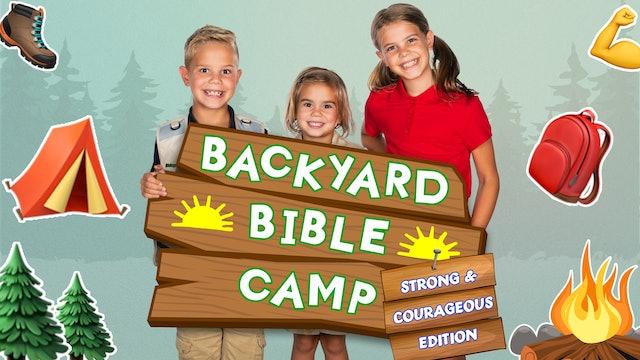 Backyard Bible Camp | Strong & Courageous Edition