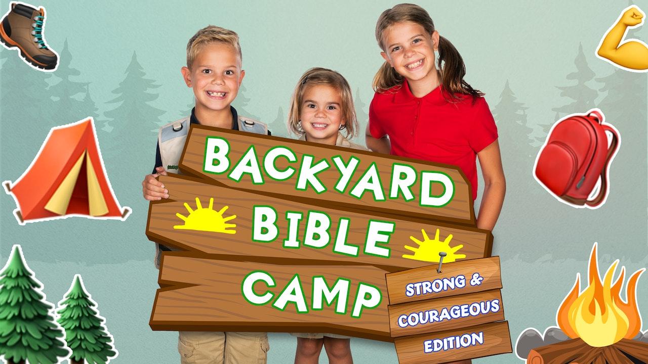 Backyard Bible Camp   Strong & Courageous Edition