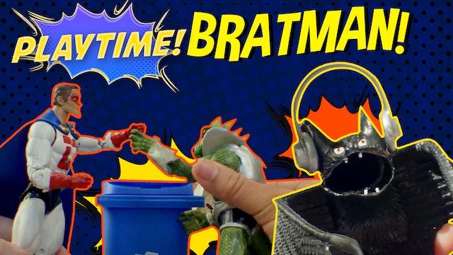 #7 - Bratman!