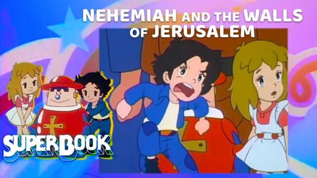 Nehemiah and the Walls of Jerusalem