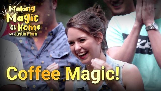 Coffee Magic!