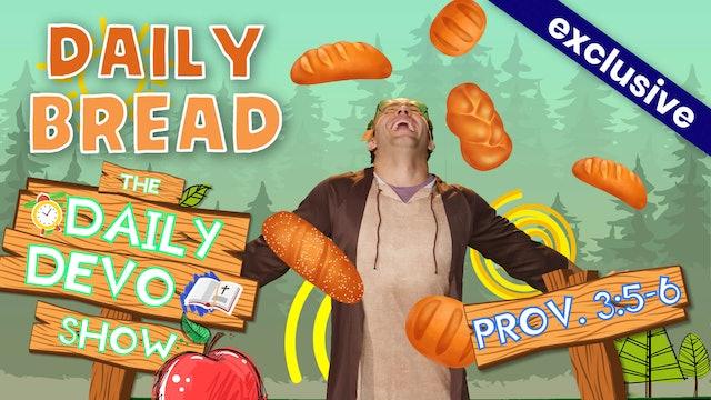 #10 Trust - Daily Bread