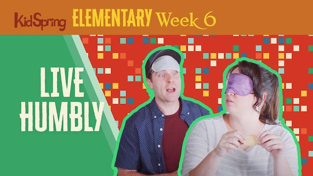 Right On Time Week 6   Live Humbly