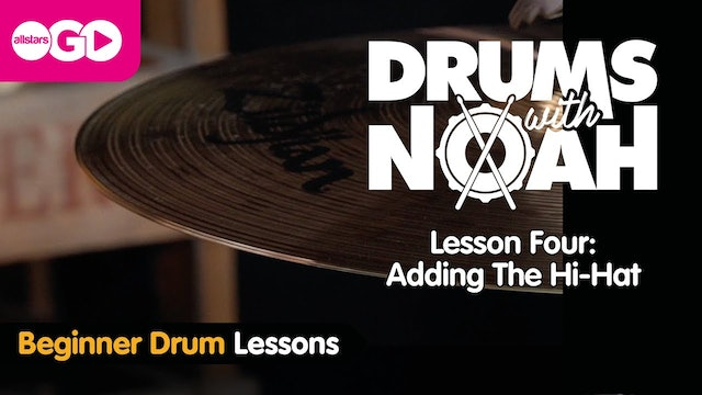 Drums With Noah | Lesson Four | The High Hat