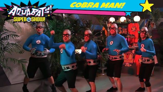 CobraMan!