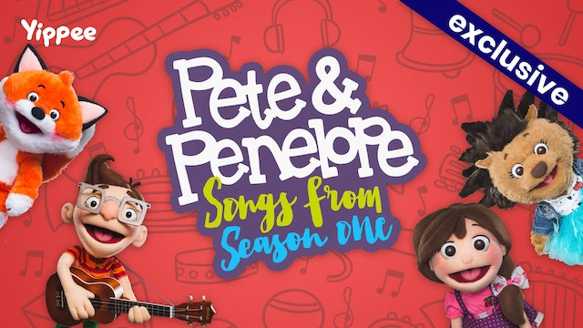 Pete & Penelope Songs