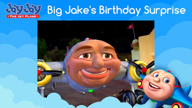 Big Jake's Birthday Surprise