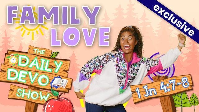 #18 Love - Family & Community Love