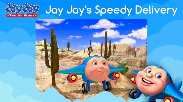 Jay Jay's Speedy Delivery