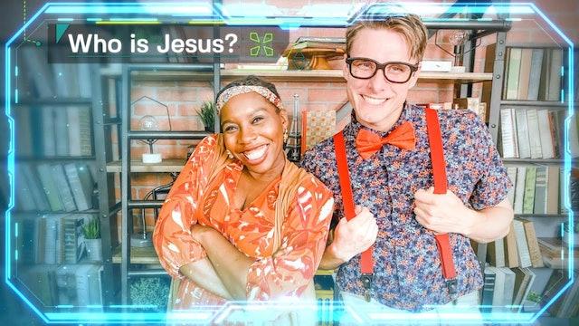 Week 1: Who is Jesus?