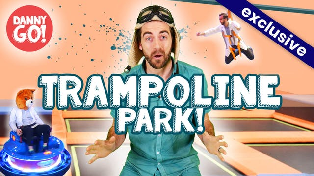 Danny Go! Visits the Trampoline Park