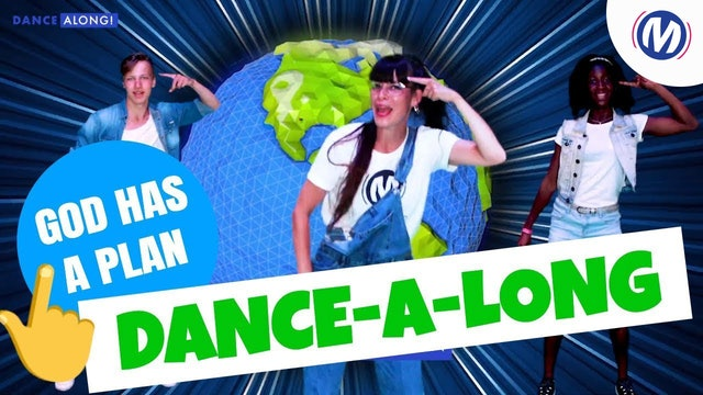 Dance-A-Long | 03 | God has a plan