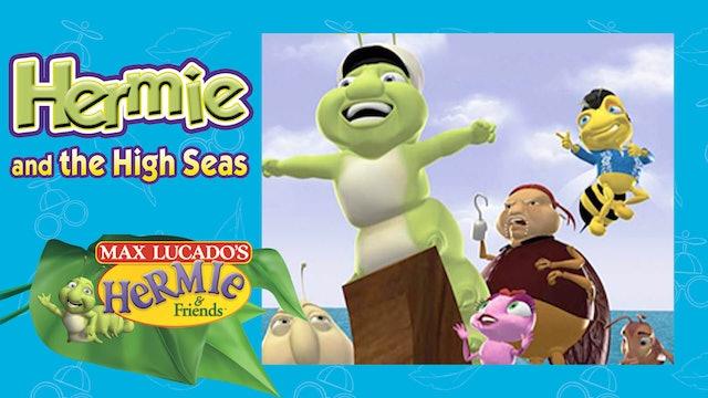 Hermie & the High Seas
