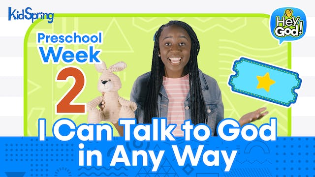 Hey God! | Preschool Week 2 | I Can T...