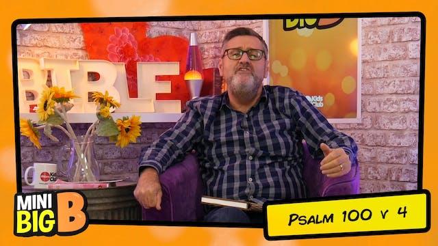 Bible Devotions | Psalm 100v4