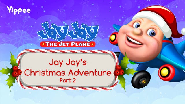 Jay Jay's Christmas Adventure Part 2