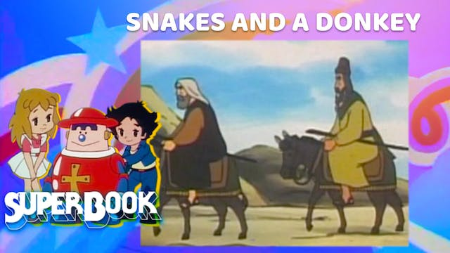 Snakes and a Donkey