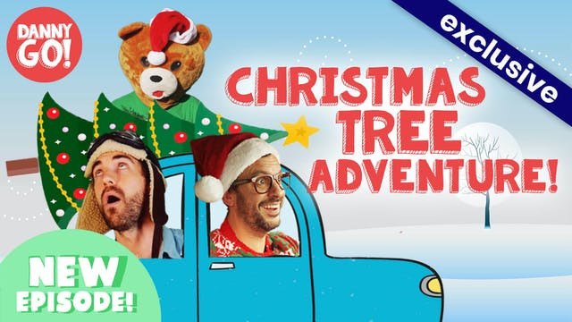 Danny Go's Christmas Tree Adventure!