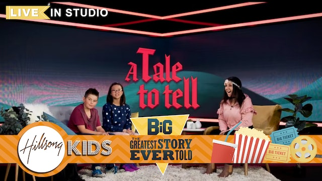 GREATEST STORY EVER TOLD   LIVE Big Message Episode 2.3   A Tale To Tell