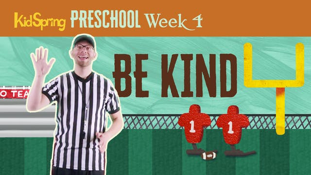 Right On Time Week 4 | Be Kind