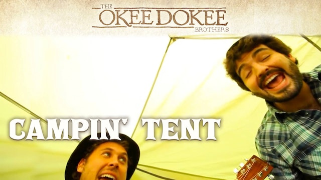 Campin' Tent - The Okee Dokee Brothers