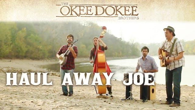 Haul Away Joe - The Okee Dokee Brothers
