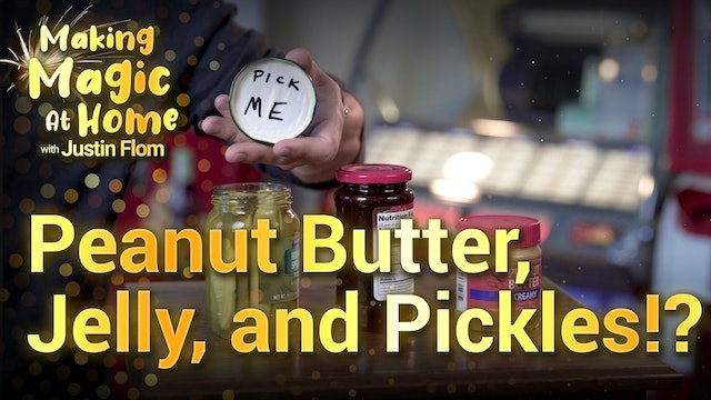 Peanut Butter, Jelly and Pickles?!