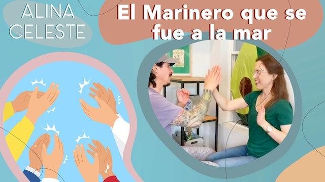 Kids Songs to Learn Spanish with Alina Celeste - El Marinero que se fue a la mar