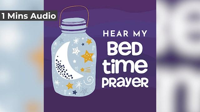 Hear My Bedtime Prayer (Audio)