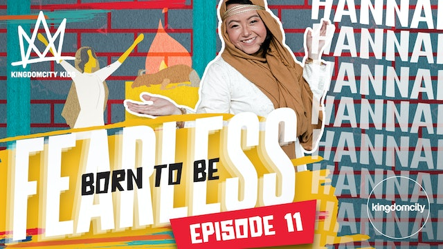 Born To Be Fearless | Episode 11 | Hannah's Story