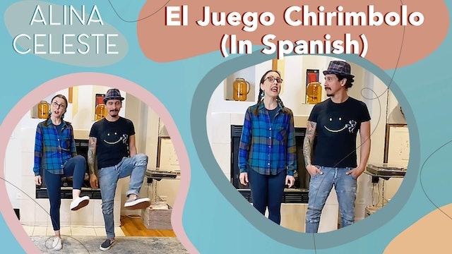 El Juego Chirimbolo by Alina Celeste with Mi Amigo Hamlet