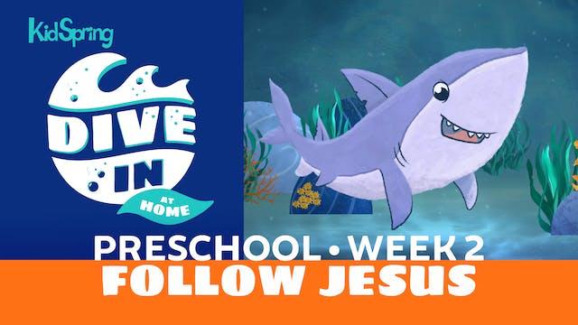 Week 2: Follow Jesus