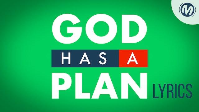 Lyrics Video | 03 | God Has A Plan