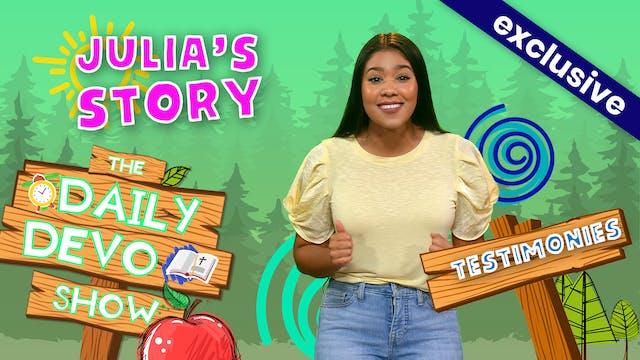 #174 - Julia's Story