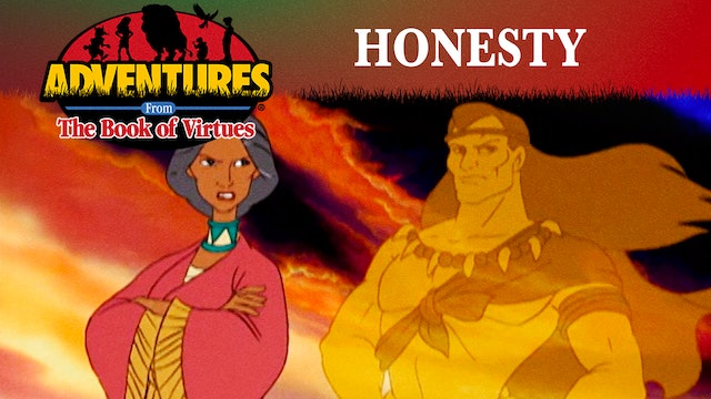Honesty - The Frog Prince / George Washington / The Indian Cinderella
