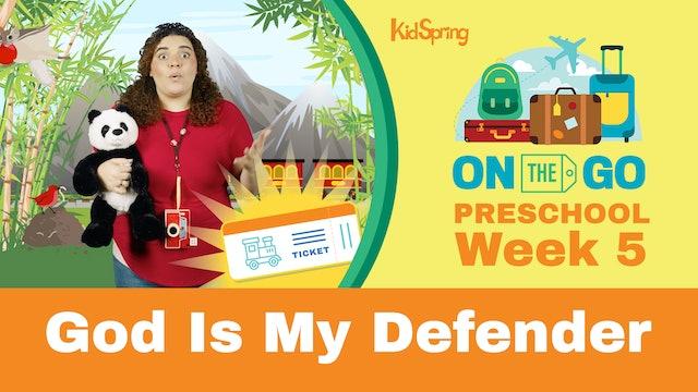 On The Go | Preschool Week 5 | God Is My Defender