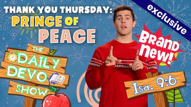 #59 Thank you Thursday: Prince Of Peace!