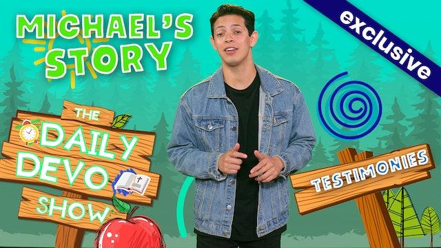 #179 -  Michael's Story