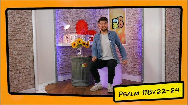 Bible Devotions | Psalm 118v22-24