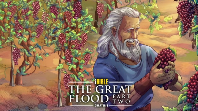 iBIBLE   Chapter 5: The Great Flood Part 2